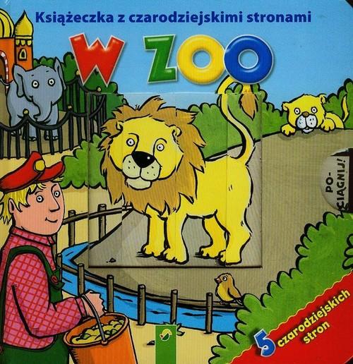 Książka z czarodziejskimi stronami - W zoo - brak