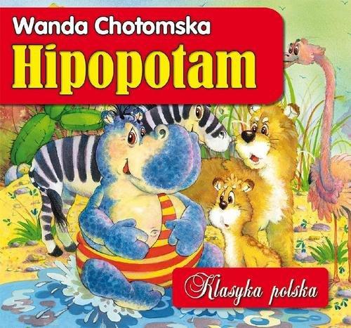 HIPOPOTAM KLASYKA POLSKA - Chotomska Wanda