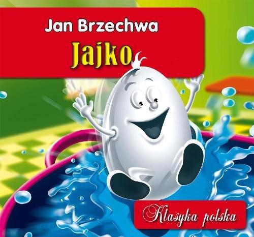 JAJKO KLASYKA POLSKA - Brzechwa Jan
