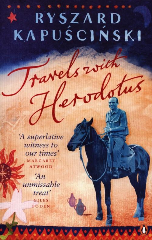 Travels with Herodotus - Kapuściński Ryszard