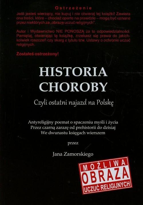 Historia choroby Czyli ostatni najazd na Polskę - Zamorski Jan