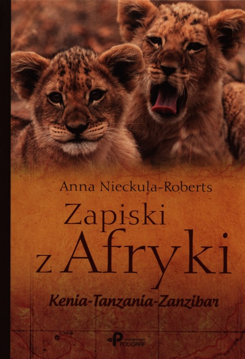 Zapiski z Afryki - Nieckula-Roberts Anna