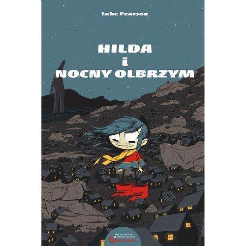 Hilda i nocny olbrzym - Pearson Luke