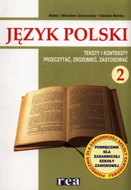 J.P. ZSZ 2 Przeczytać Zrozumieć Zastosować REA - Sosnowska Beata, Sosnowski Mirosław, Mońko Danuta