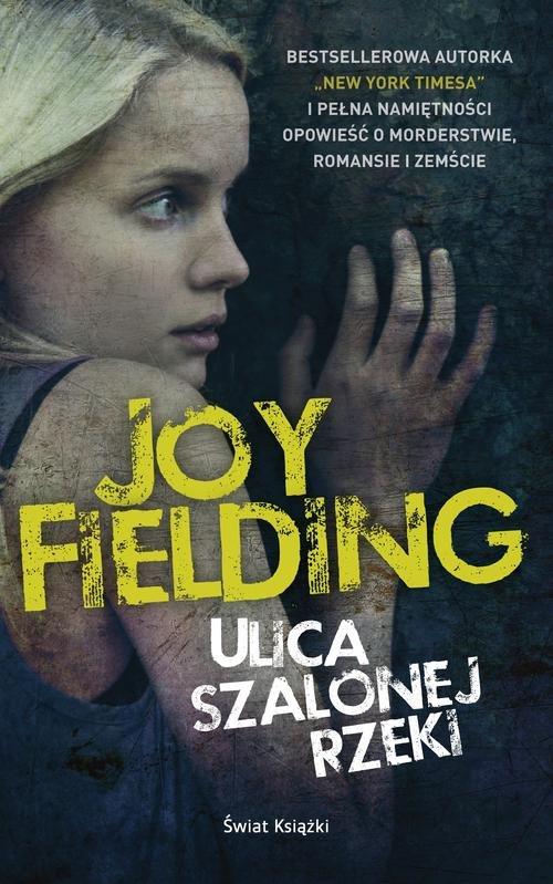 ULICA SZALONEJ RZEKI - Fielding Joy