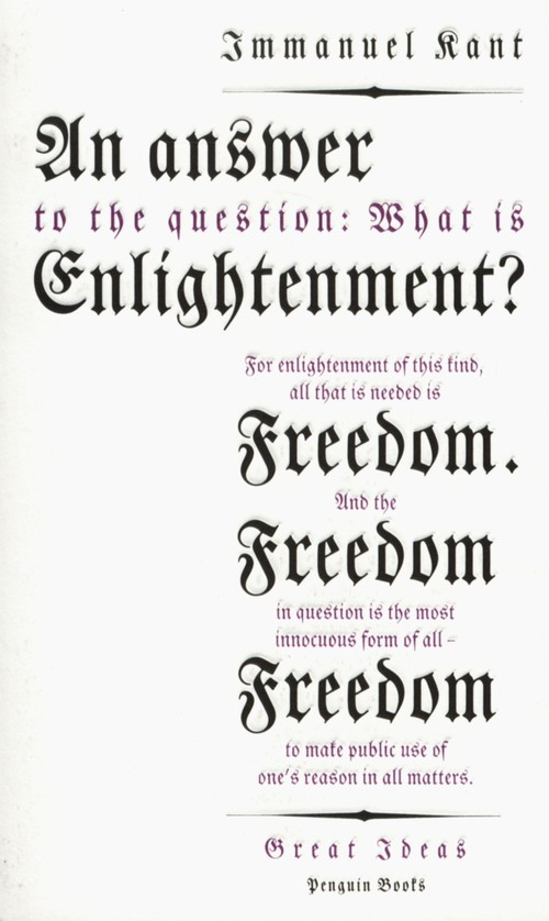 An Answer to the Question: What is Enlightenment? - Kant Immanuel