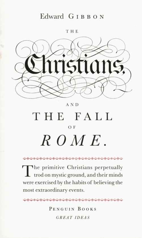 Christians and the Fall of Rome - Gibbon Edward