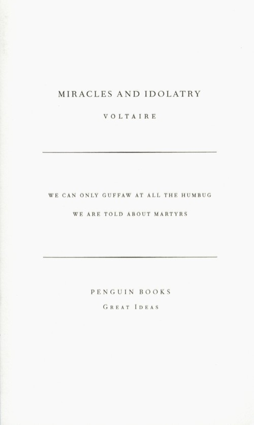 Miracles and Idolatry - Voltaire