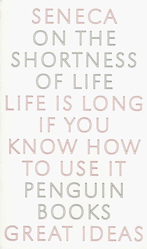 On the Shortness of Life - Seneca