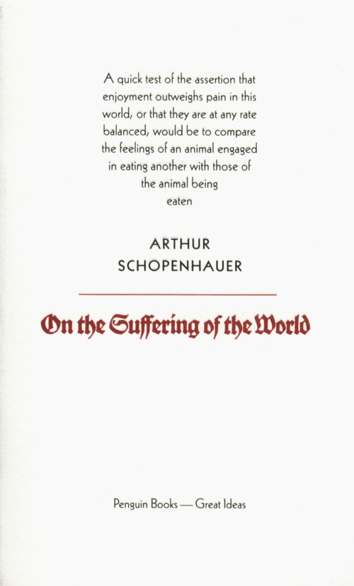 On the Suffering of the World - Schopenhauer Arthur